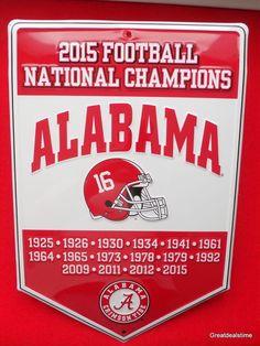 2bedd5f39 2015 Alabama National Football Champions Sign Crimson Tide Bama Roll Tide  NCCA