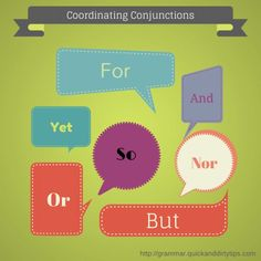 A little grammar cheat sheet of all the English coordinating conjunctions (sometimes called FANBOYS). #GrammarGirl