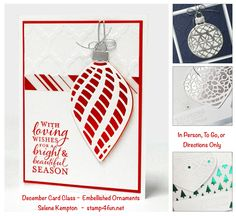 Create with Selene: Stampin Up Embellished Ornaments, December Card Class, In person, To Go, or Directions Only