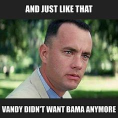 HA! I know that's right...showed them!! ROLL DAMN TIDE