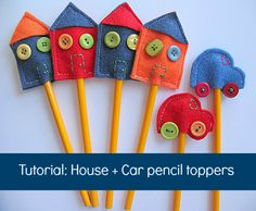 House + Car pencil topper tutorial. Perfect to make for a school fete.