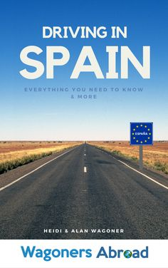 If you are planning a trip to Spain and intend on driving, this is an essential book for you. We offer you a complete guide to driving in Spain. Read more on WagonersAbroad.com