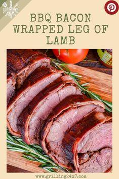 Smoked Bacon Wrapped Leg of Lamb - Grilling Lamb Recipes, Side Dish Recipes, Top Recipes, Healthy Recipes, Bbq Bacon, Smoked Bacon, Barbecue Recipes, Grilling Recipes, Barbecued Lamb