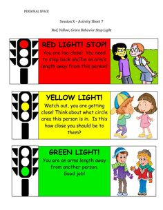 Personal Space Session X – Activity Sheet 7 Red, Yellow, Green . Social Skills Lessons, Social Skills For Kids, Social Skills Activities, Counseling Activities, Therapy Activities, Life Skills, Space Activities For Kids, Social Behavior, School Social Work