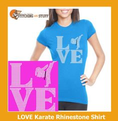 Love Karate Rhinestone Shirt by StitchingandStuff on Etsy, $25.00