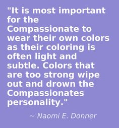 The Compassionate is the Type 2, Color For Body & Soul, Donner 1983, http://astore.amazon.com/expressingyourtruth-20/detail/096317780X