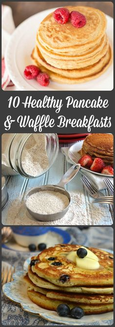 10 Healthy Pancake and Waffle Breakfasts plus the Homemade Pancake Mix that should be sitting on your counter.