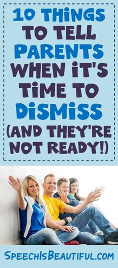 Feeling worried about those conversations about dismissal with parents? I've found that a lot of parents just don't feel ready to let speech therapy go....even though it's time. Here's how to break it to them! :)