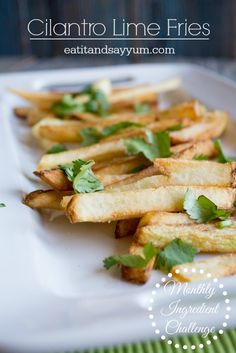 Cilantro Lime Fries | Eat It & Say Yum
