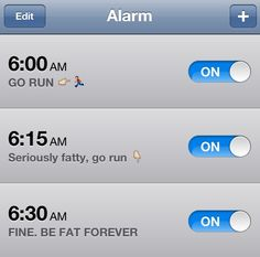 Gotta set my alarm like that or stay clear awaaaaaaaaaaay from me.. Lol! Not a morning person!