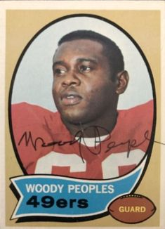 Find the best deal on Woody Peoples autographed items for your collection of Sports, Football memorabilia. Football Trading Cards, Baseball Cards, Football Memorabilia, Football Conference, Lineman, National Football League, San Francisco 49ers, Selling On Ebay, American Football