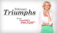 February Triumphs From Tosca Reno