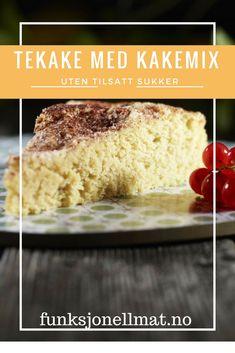 Tekake med Kakemix - Funksjonell Mat | Sukkerfri kake | Oppskrift uten sukker | Sunn dessert | Sukrin | Tea cake | Sugar free cake Cereal, Muffins, Protein, Breakfast, Food, Morning Coffee, Muffin, Essen, Meals
