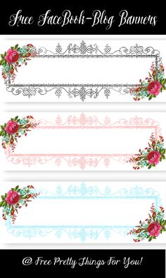 Banners: Free Floral Facebook/Blog Headers - Free Pretty Things For You