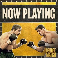 Sylvester Stallone & Robert De Niro in a Vintage Poster for GRUDGE MATCH