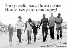 If you have ever had questions about adoption this is a great post to read!  Answering important questions about adoption