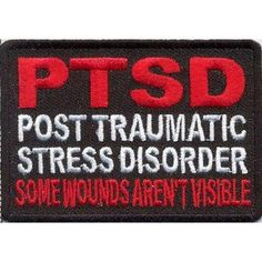 PTSD Some Wounds Aren't Visible Embroidered Military Veteran BIKER Vest Patch!!!