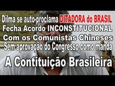 Dilma JÁ é DE FATO DITADORA COMUNISTA DO BRASIL - Com apoio dos Comunist...