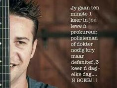 Jy gaan ten minste.... Dreams Do Come True, More Than Words, Afrikaans, Language, Sayings, Quotes, South Africa, Illustration, Do Your Thing