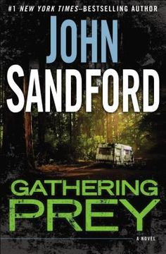 Gathering Prey...The extraordinary new Lucas Davenport thriller from #1 New York Times–bestselling author and Pulitzer Prize–winner John Sandford.