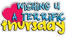 Terrific Thursday Wishing You GIF - TerrificThursday Thursday WishingYou - Discover & Share GIFs Thursday Gif, Thursday Greetings, Happy Thursday Quotes, Thursday Pictures, Good Morning Thursday, Happy Quotes, Tuesday, Affirmation Quotes, Wisdom Quotes
