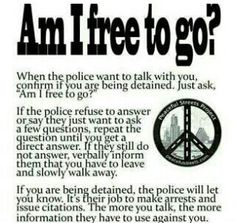 Never, ever freely talk to the police about a crime, even as a witness, without legal representation. They have ways to make you sound guilty of something, even if you are not. advice given to me from a police officer. (Good to know. The More You Know, Good To Know, Zombies, Out Of Touch, Useful Life Hacks, The Victim, Survival Tips, Survival Skills, Thoughts