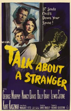 Talk About a Stranger is a 1952 American film noir released in and directed by David Bradley. Description from imgarcade.com. I searched for this on bing.com/images