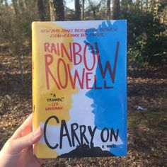 Book Review--Judging More Than Just The Cover: Carry On | Rainbow Rowell