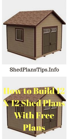 How to Build 12 X 12 Shed Plans With Free Plans #12x12ShedPlan