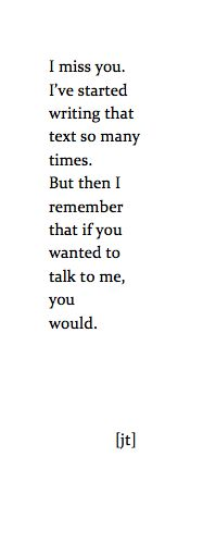 I am talking to you. I'm not going to hurt you any more. I'm still here.