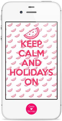 fondo wallpaper iphone keep calm and holidays on Gala Scrap