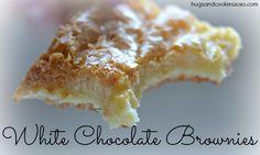 Fudgy & Dense White Chocolate Brownies  |  Hugs and Cookies XOXO