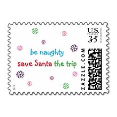Funny, hilarious, fun, custom USPS christmas holiday postage stamp, featuring a great advice on naughtiness, mischief, and saving Santa a trip.