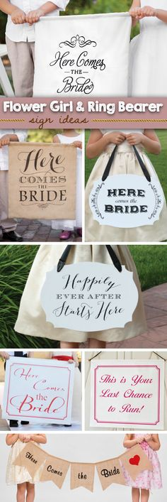 Fun signs for the ring bearer and/or flower girl to carry before the bride makes her grand entrance