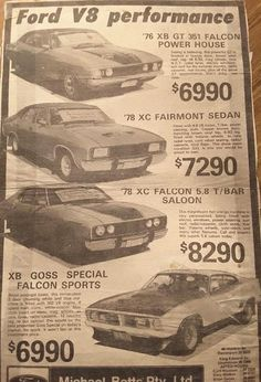 How times have changed Australian Muscle Cars, Aussie Muscle Cars, Best Muscle Cars, Vintage Ads, Vintage Advertisements, Vintage Posters, Ford Classic Cars, Pony Car, Car Advertising