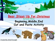 FREEBIE:Bear Stays Up For Christmas: Beginning,Middle,End