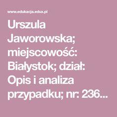 Urszula Jaworowska; miejscowość: Białystok; dział: Opis i analiza przypadku; nr: 23603 Therapy