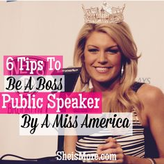 6 Public Speaking Tips From A Miss America | She is MORE