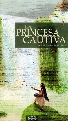 La princesa cautiva, R. Alcántara / Gusti
