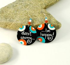 Don't Worry, Be Happy - hand painted earrings - colorful hippie jewelry
