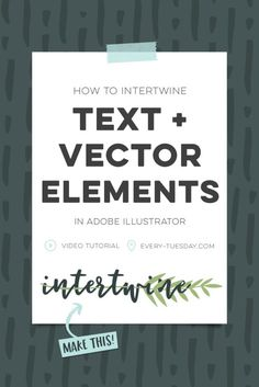 How to Intertwine Text and Vector Elements in Adobe Illustrator