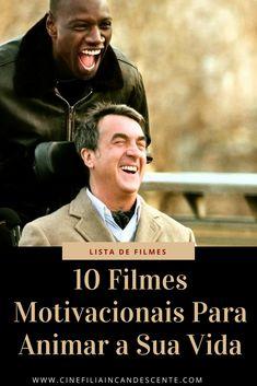 10 filmes motivacionais que vão animar a sua vida. #filmes Cinema Tv, Top Film, Kino, Film Movie, Trailers, Movie Posters, Books To Read, Dyi, Coaching