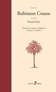 """EL LIBRO DEL DÍA    """"Robinson Crusoe"""", de Daniel Defoe  http://www.quelibroleo.com/robinson-crusoe 19-8-2012"""