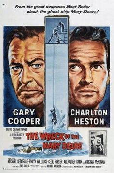 The Wreck of the Mary Deare - Authentic Region 1 DVD from Warner Brothers starring Gary Cooper, Charlton Heston Gary Cooper, Cinema Posters, Film Posters, Old Movies, Vintage Movies, Vintage Posters, Richard Harris, Hollywood Stars, Herbert Lom