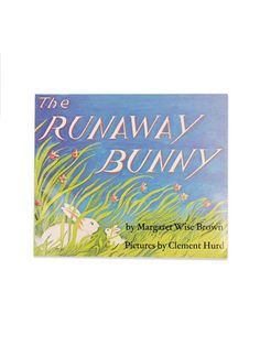 Found Book: The Runaway Bunny by Margaret Wise Brown | Sycamore Street Press bit.ly/2bwRrHZ
