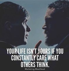 Double tap if you agree! can you honestly say that your life is YOURS? Leave a comment Top Quotes, Wise Quotes, Words Quotes, Motivational Quotes, Inspirational Quotes, Sayings, Peaky Blinders Quotes, Peaky Blinders Thomas, Joker Quotes