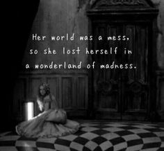 Her world was a mess