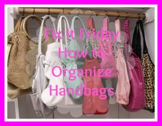 Such an incredibly EASY solution!  How to Organize Handbags {Fix It Friday} - GO MOM! #FashionFriday #Fashion