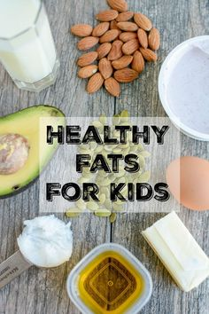 Learn about the importance of healthy fats for kids, sources of healthy fats and easy ways to add them to your child's diet to help with satiety, brain development and more.