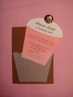 "Cupcake invitation I made for my daughter's 1st birthday party :) Party theme was ""Sugar & Spice"""